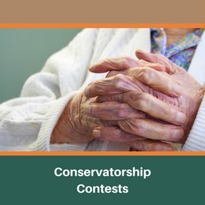 conservatorship contests