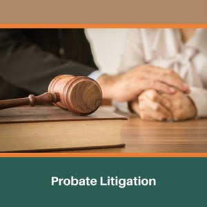 Probate Litigation